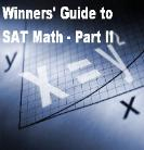 The Winners' Guide to SAT Math - Part II